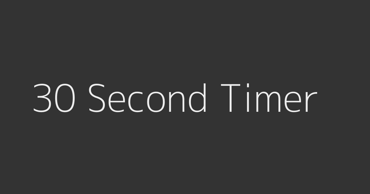 30 second timer